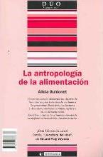 La antropologia de la alimentacion/ La cultura del vino/ Anthropologists of Food/ The Wine Culture