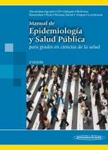 Manual de epidemiologia y salud publica / Manual of Epidemiology and Public Health
