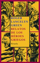 Relatos de los heroes griegos / Tales of the Greek Heroes