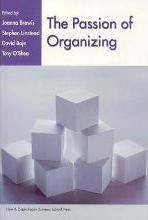 The Passion of Organizing