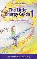 The Little Energy Guide 1 - Take Care of Your Own Energy