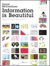 Information is beautiful. Capire il mondo al primo sguardo