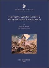 Thinking About Liberty: an Historian's Approach