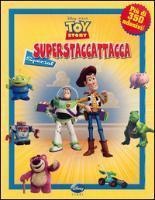 Toy story. Superstaccattacca Special. Con adesivi
