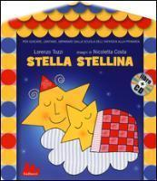 Stella stellina. Con CD Audio