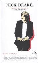 Nick Drake. Journey to the stars. Testi commentati