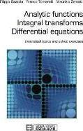 Analytic Functions Integral Transforms Differential Equations