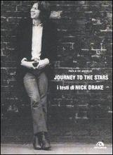 Journey to the Stars. I testi di Nick Drake