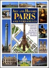Art and History of Paris and Versailles