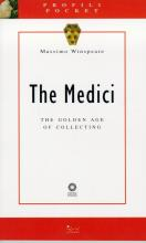 The Medici. The Golden Age of Collecting. [Pocket Ed.]