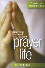 Discovering the Secret to a Successful Prayer Life