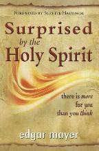 Surprised by the Holy Spirit