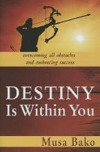 Destiny Is Within You