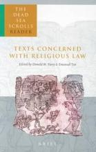 The Dead Sea Scrolls Reader: Texts Concerned with Religious Law Volume 1