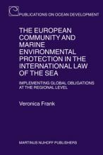 The European Community and Marine Environmental Protection in the International Law of the Sea
