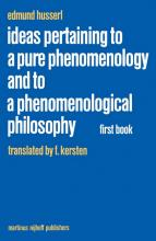 Ideas Pertaining to a Pure Phenomenology and to a Phenomenological Philosophy: General Introduction to a Pure Phenomenology First book