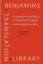 Comparative Stylistics of French and English : Jean-Paul Vinay :  9789027216113