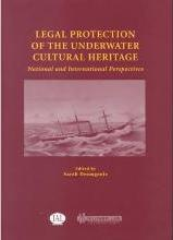 Legal Protection of the Underwater Cultural Heritage
