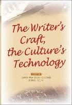 The Writer's Craft, the Culture's Technology