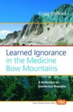 Learned Ignorance in the Medicine Bow Mountains