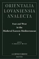 East and West in the Medieval Eastern Mediterranean: Antioch from the Byzantine Reconquest Until the End of the Crusader Principality v. 1