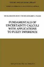 Fundamentals of Uncertainty Calculi with Applications to Fuzzy Inference