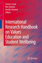 International Research Handbook on Values Education and Student Wellbeing 2010