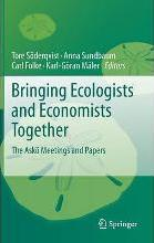 Bringing Ecologists and Economists Together