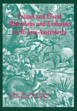 Faunal and Floral Migration and Evolution in SE Asia-Australasia