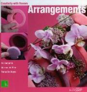 Arrangements:: Creativity with Flowers