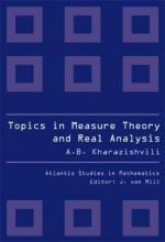 Topics In Measure Theory And Real Analysis : Alexander B