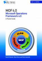 MOF (Microsoft Operations Framework): A Pocket Guide: V 4.0 (2008): Version 4.0