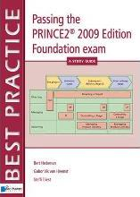 Passing the PRINCE2 Foundation Exam - A Study Guide 2009