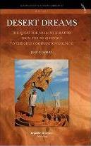 Desert Dreams. the Quest for Arab Integration from the Arab Revolt to the Gulf Cooperation Council