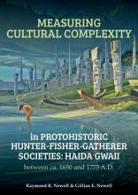 Measuring Cultural Complexity in Protohistoric Hunter-Fisher-Gatherer Societies