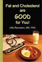 Fat and Cholesterol Are Good for You