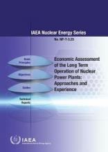 Economic Assessment of the Long Term Operation of Nuclear Power Plants