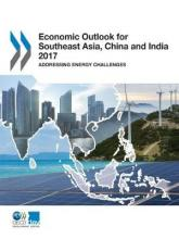 Economic Outlook for Southeast Asia, China and India 2017