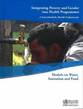 Integrating Poverty and Gender into Health Programmes: A Sourcebook for Health Professionals