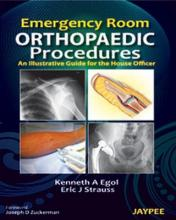 Emergency Room Orthopaedic Procedures