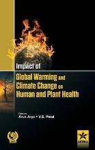 Impact of Global Warming and Climate Change on Human and Plant Health