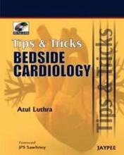 Tips and Tricks: Bedside Cardiology