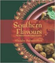 Southern Flavours: The Best of South Indian Cuisine