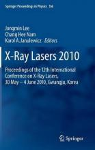 X-Ray Lasers 2010