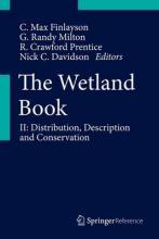 The Wetland Book 2017: Distribution, Description and Conservation Volume II