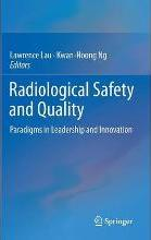 Radiological Safety and Quality