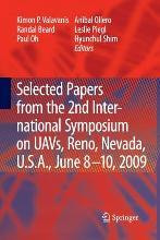 Selected Papers from the 2nd International Symposium on UAVs, Reno, U.S.A. June 8-10, 2009