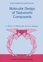 Molecular Design of Tautomeric Compounds
