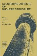 Clustering Aspects of Nuclear Structure