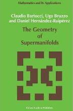 The Geometry of Supermanifolds